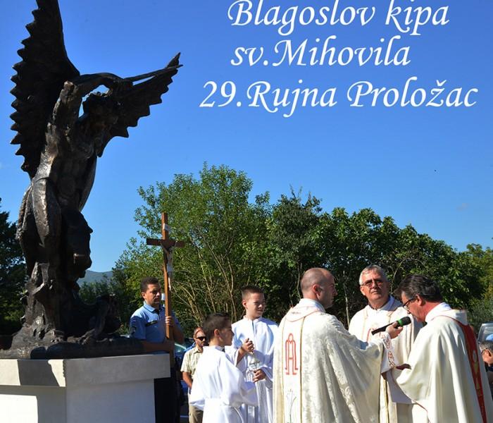 BLAGOSLOV KIPA Sv. MIHOVILA 29.RUJNA PROLOŽAC